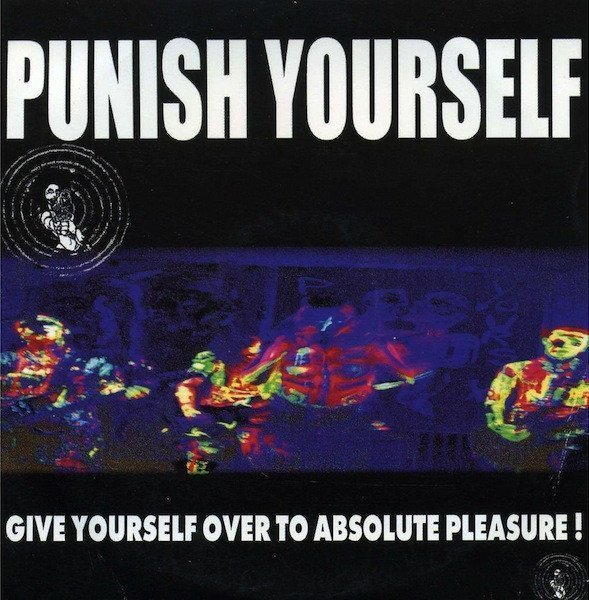 Punish Yourself - Give Yourself Over To Absolute Pleasure!