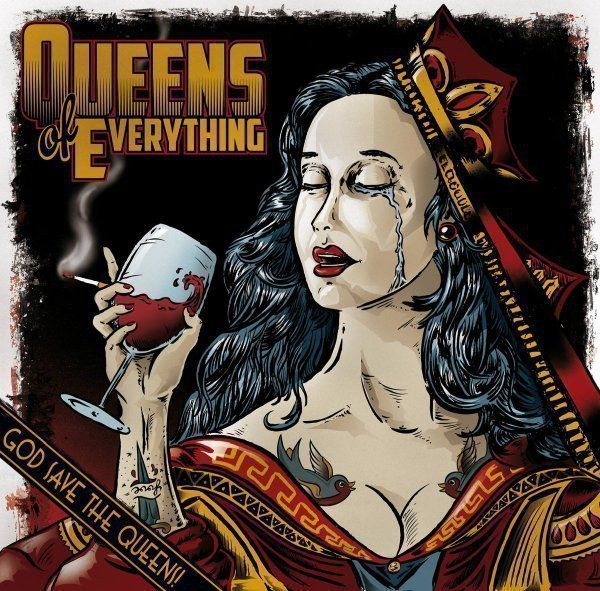 Queens Of Everything - God Save The Queens!