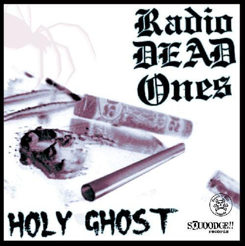 Radio Dead Ones - Holy Ghost