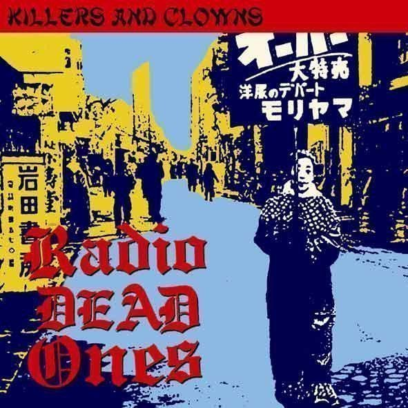 Radio Dead Ones - Killers And Clowns
