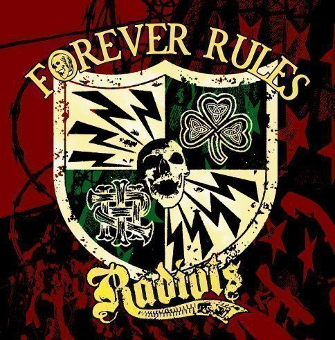 Radiots - Forever Rules