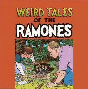 Ramones - A 12-Track Sampling From Weird Tales Of The Ramones
