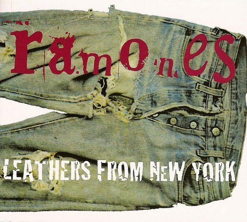 Ramones - Leathers From New York