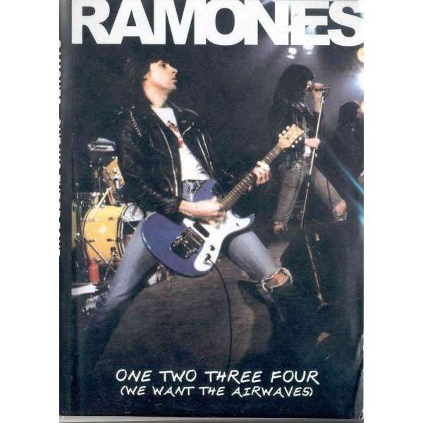 Ramones - One Two Three Four (We Want The Airwaves)