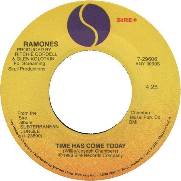 Ramones - Time Has Come Today / Psycho Therapy