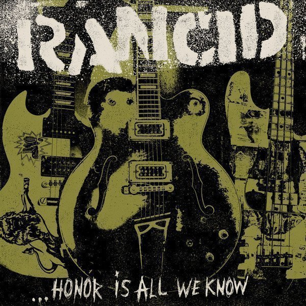 Rancid/the Silencers - Honor Is All We Know