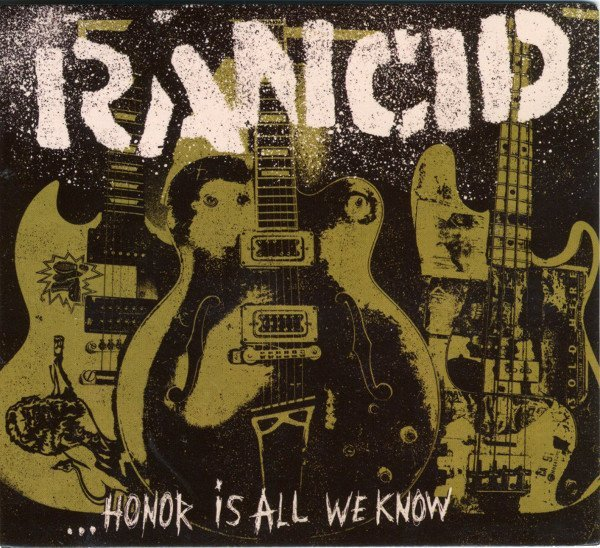 Rancid/the Silencers - ...Honor Is All We Know