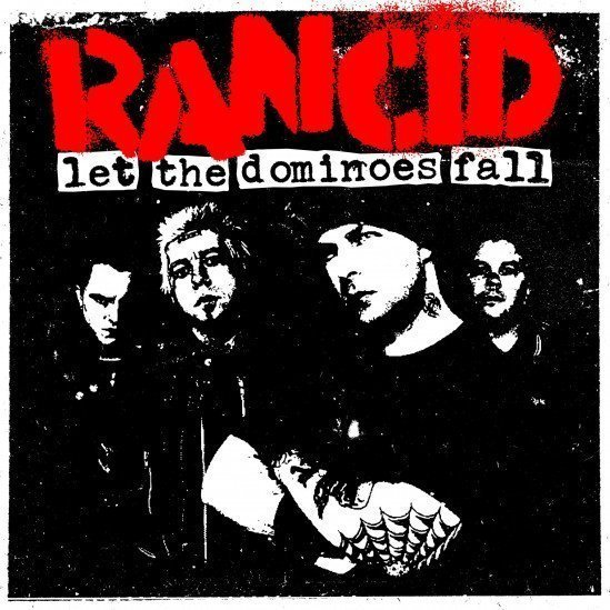 Rancid/the Silencers - Let The Dominoes Fall