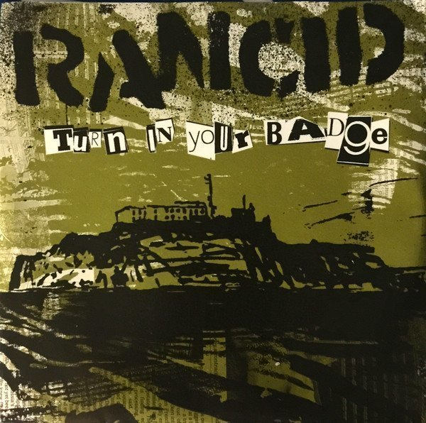 Rancid/the Silencers - Turn In Your Badge