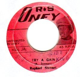 Raphael Stewart And The Hot Tops - Try A Gain