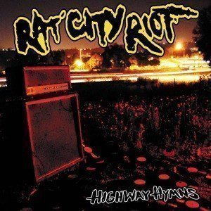 Rat City Riot - Highway Hymns