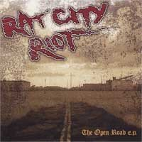 Rat City Riot - The Open Road E.P.