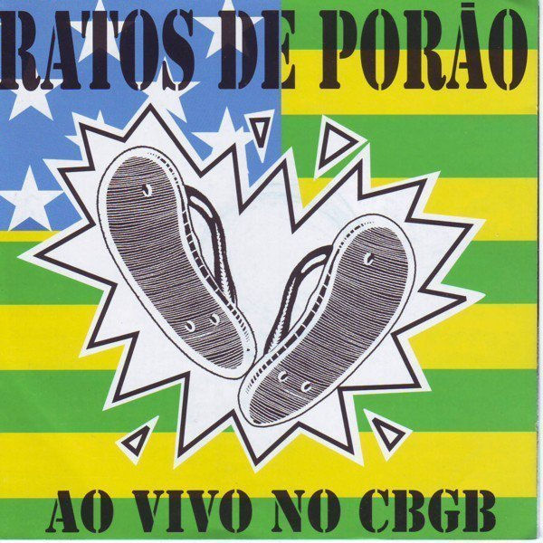Ratos De Porao - Ao Vivo No CBGB