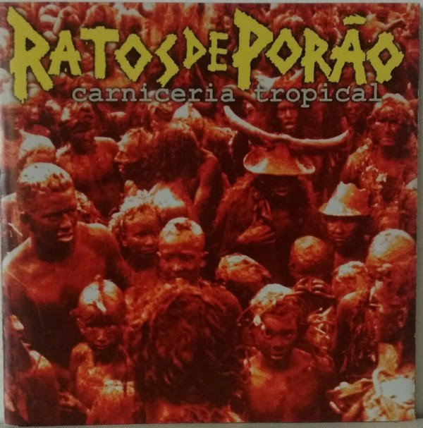 Ratos De Porao - Carniceria Tropical