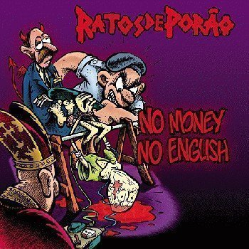 Ratos De Porao - No Money No English