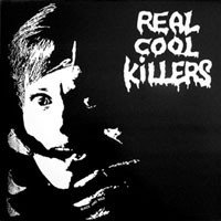 Real Cool Killers - Black And Wild
