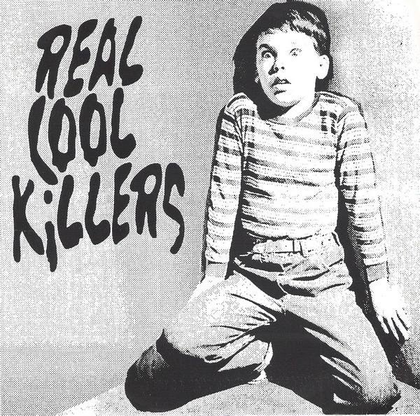 Real Cool Killers - Just For Fun