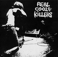 Real Cool Killers - Something