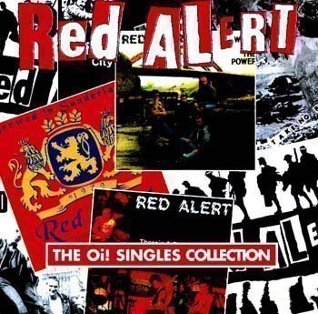 Red Alert - The Oi! Singles Collection