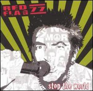 Red Flag 77 - Stop The World