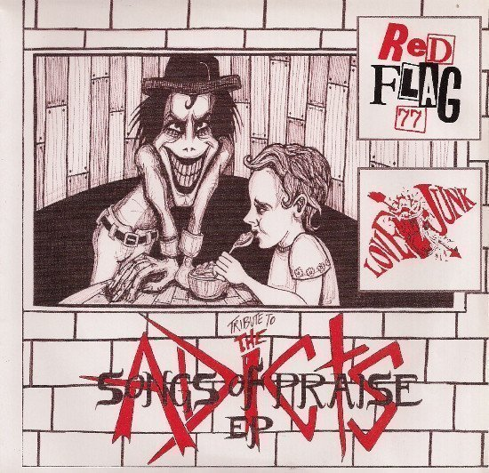 Red Flag 77 - Tribute To The Adicts Songs Of Praise EP