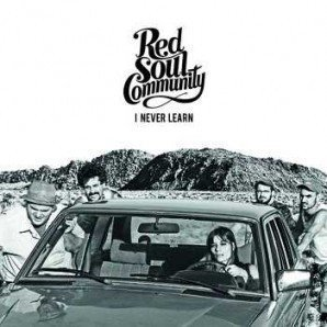 Red Soul Community - I Never Learn