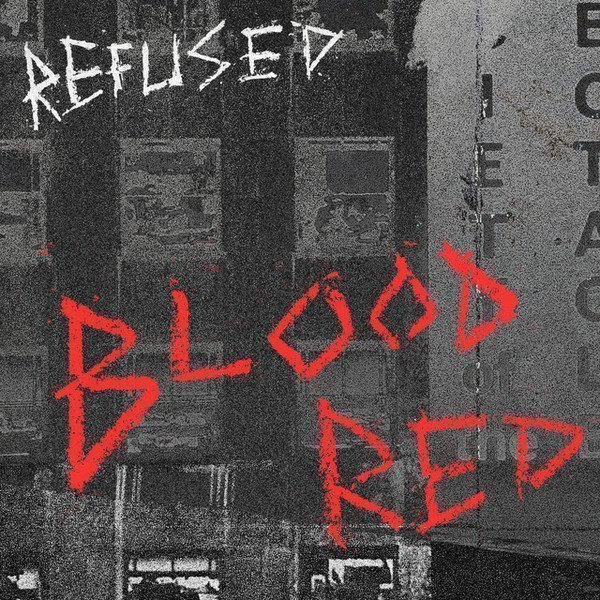 Refused - Blood Red