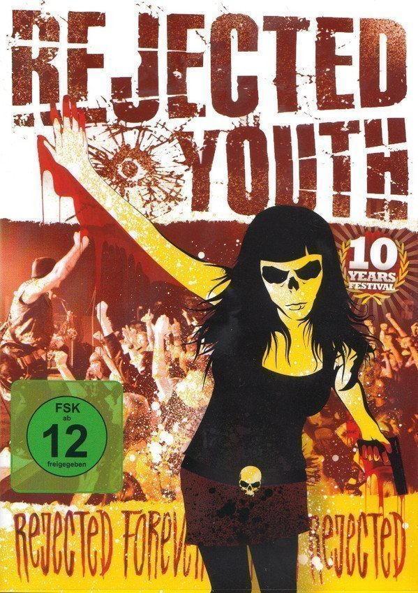 Rejected Youth - Rejected Forever Forever Rejected