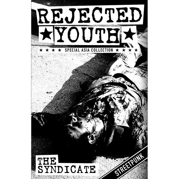 Rejected Youth - The Syndicate