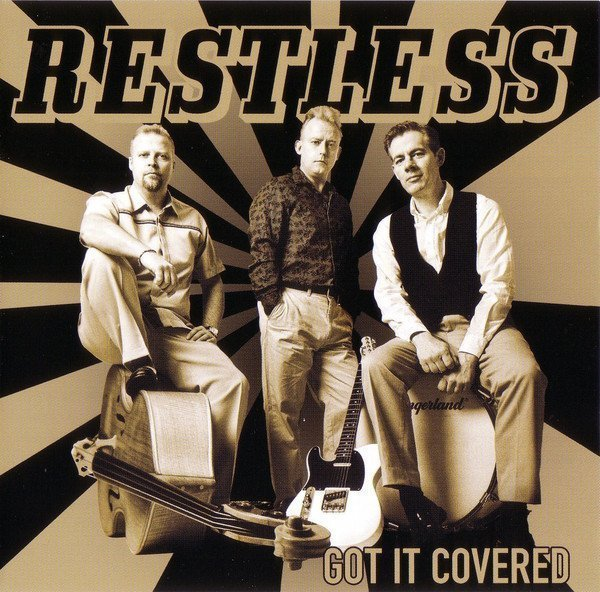 Restless - Got It Covered