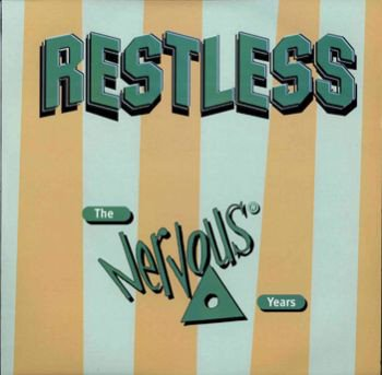 Restless - The Nervous Years