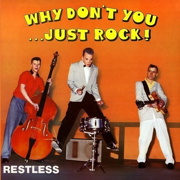Restless - Why Don