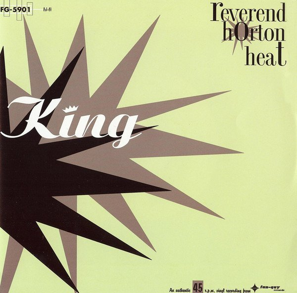 Reverend Horton Heat - King