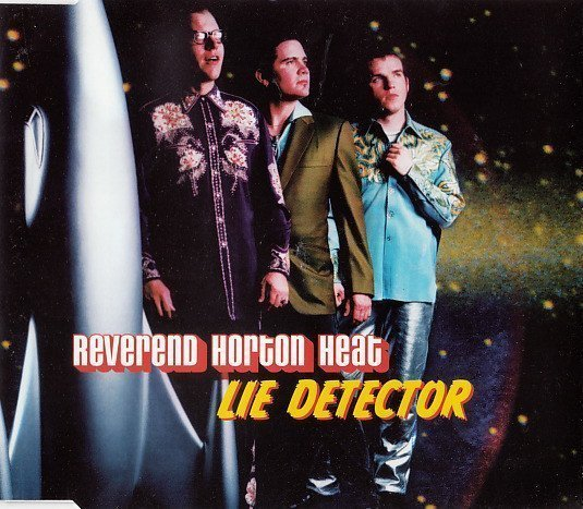 Reverend Horton Heat - Lie Detector