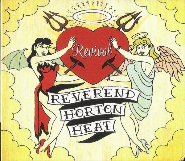 Reverend Horton Heat - Revival