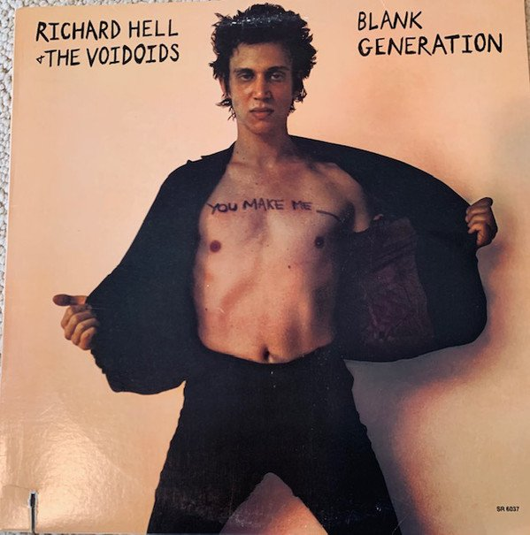 Richard Hell  The Vovoids - Blank Generation