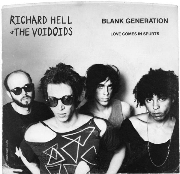 Richard Hell  The Vovoids - Blank Generation / Love Comes In Spurts