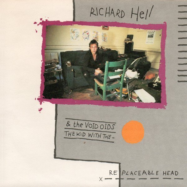 Richard Hell  The Vovoids - The Kid With The Replaceable Head