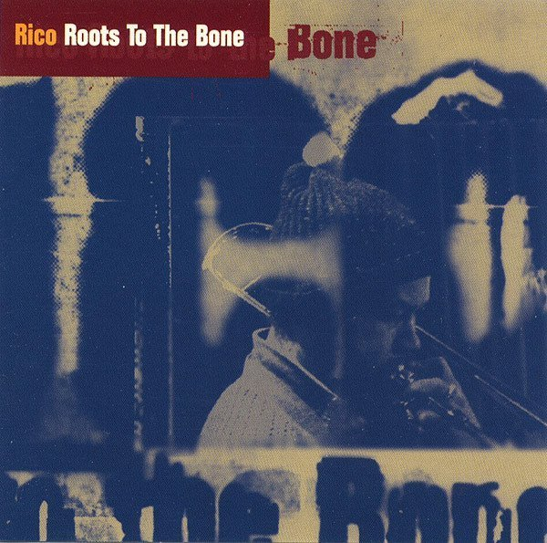 Rico Rodriguez - Roots To The Bone