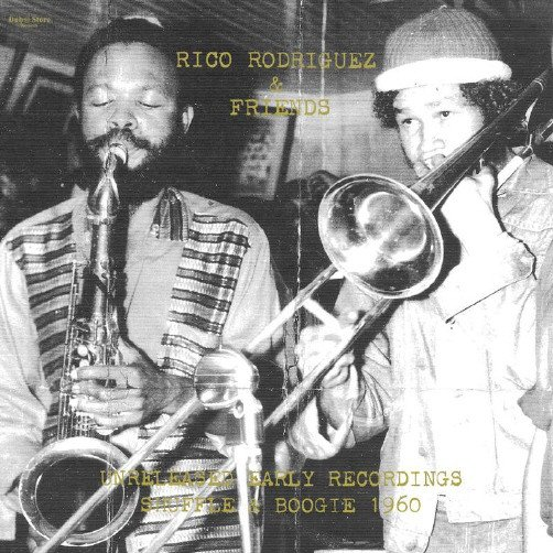 Rico Rodriguez - Unreleased Early Recordings: Shuffle & Boogie 1960