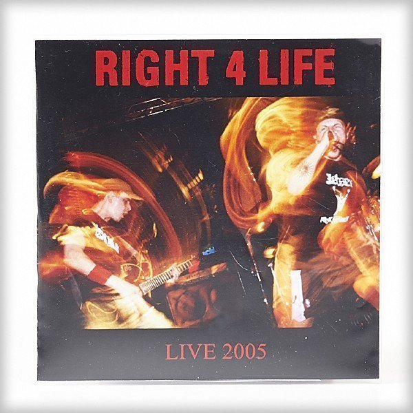 Right 4 Life - Live 2005