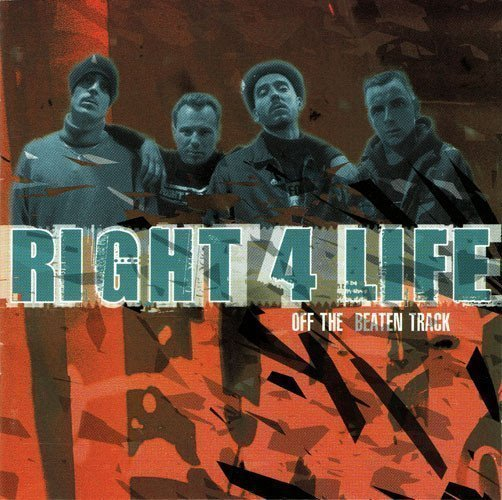 Right 4 Life - Off The Beaten Track