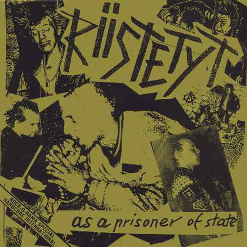 Riistetyt - As A Prisoner Of State