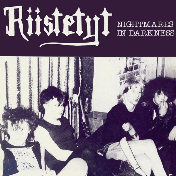 Riistetyt - Nightmares In Darkness