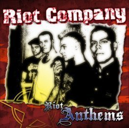 Riot Company - Riot Anthems