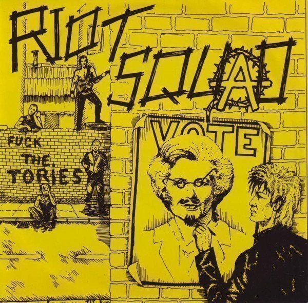 Riot Squad - Fuck The Tories