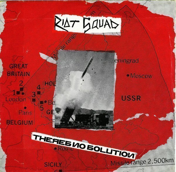 Riot Squad - Theres No Solution