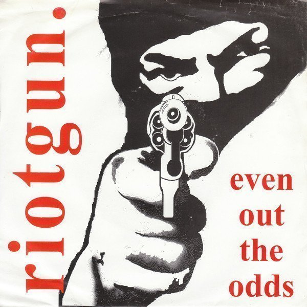 Riotgun - Even Out The Odds