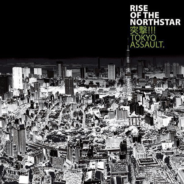 Rise Of The Northstar - Tokyo Assault