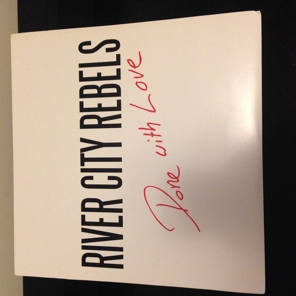 River City Rebels - Done With Love